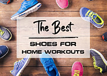 Stepping up: The Best Home Workout Shoes for 2021
