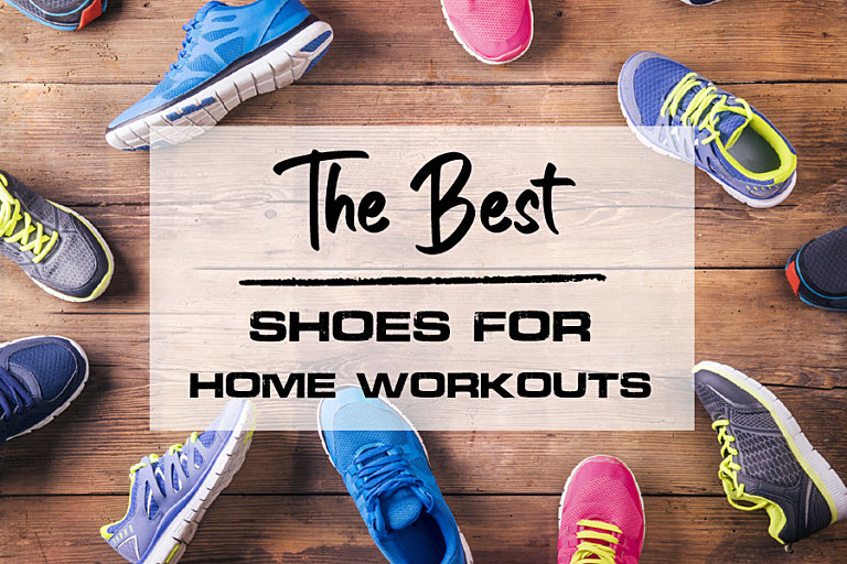 Best Home Workout Shoes