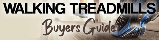 Walking Treadmills Buyer's Guide