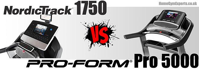 ProForm Pro 5000 vs NordicTrack 1750