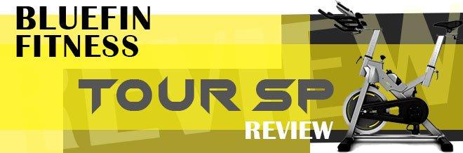 Bluefin Fitness Tour SP Review