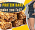 Do protein bars make you fat
