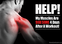 Help! My Muscles Are Still Sore After 4 Days!