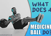 What Does A Medicine Ball Do? Full Guide To Slam Balls