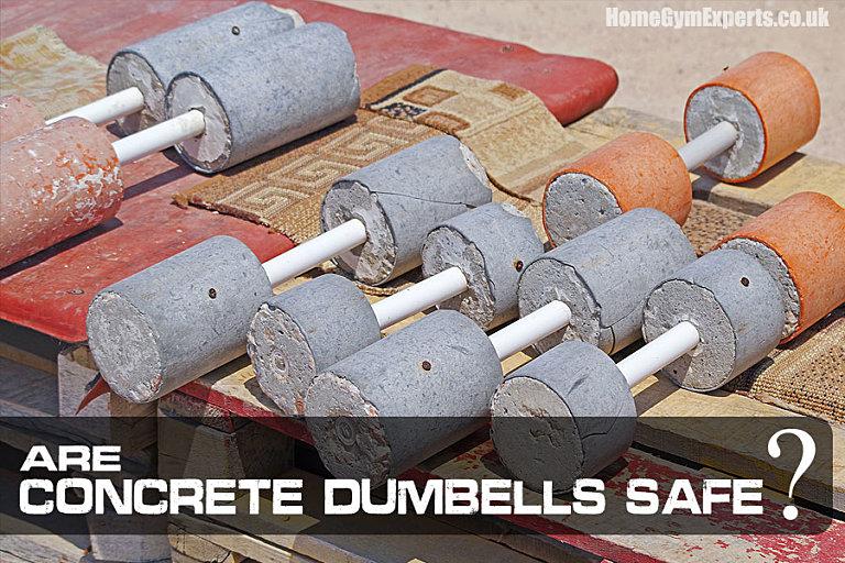 Are Concrete Dumbbells Safe