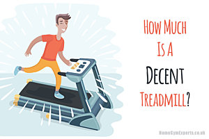 How Much Is A Decent Treadmill