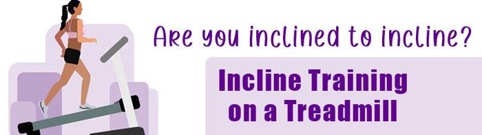 Incline Training on a Treadmill - strip image