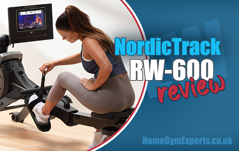 NordicTrack RW600 Review