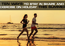 10 Ways To Stay In Shape And Exercise On Holiday This Summer