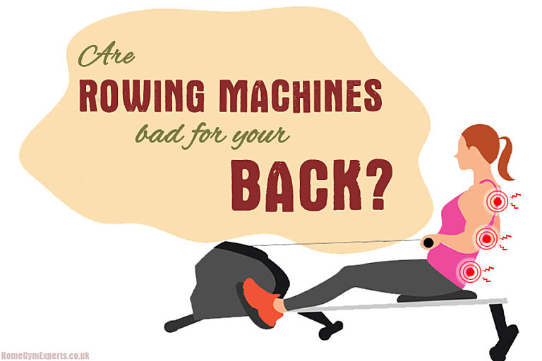 Are Rowing Machines Bad For Your Back
