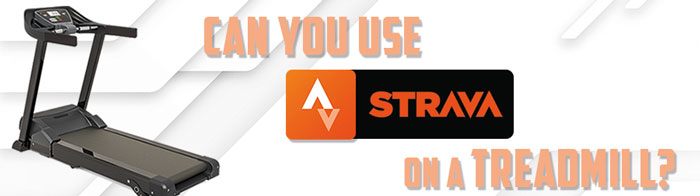 Can You Use Strava on a Treadmill - strip img