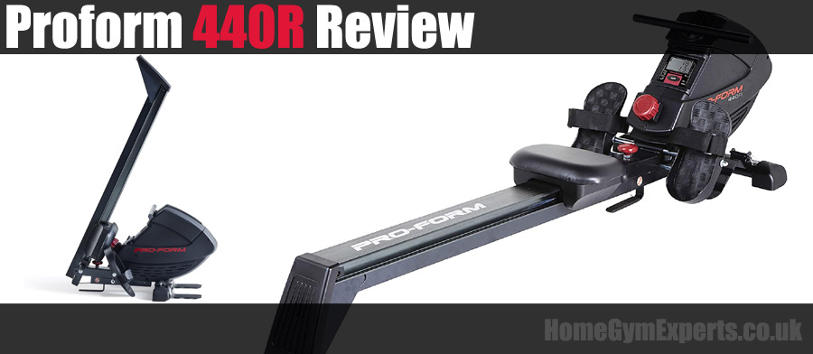 Proform 440R Review