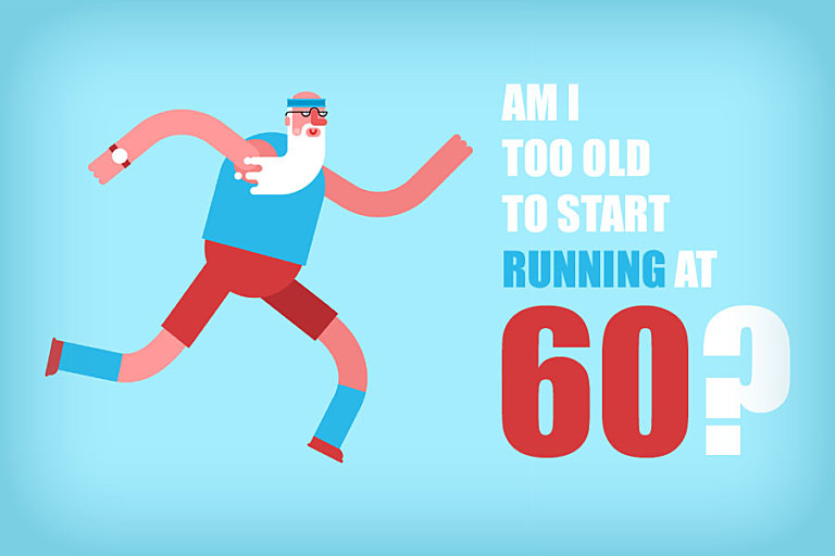 Am I Too Old To Start Running At 60