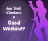Are Stair Climbers a Good Workout