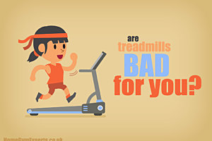 Are Treadmills Bad For You?