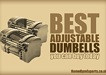 Best Adjustable Dumbbells You Can Buy In The UK Today