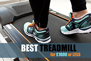 Best treadmill for a budget of About £1000