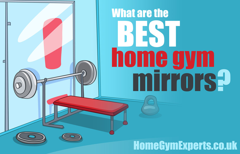 Best Home Gym Mirrors To Transform Your, Best Size Mirror For Home Gym