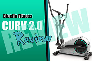 Bluefin Fitness Curv 2.0 Review