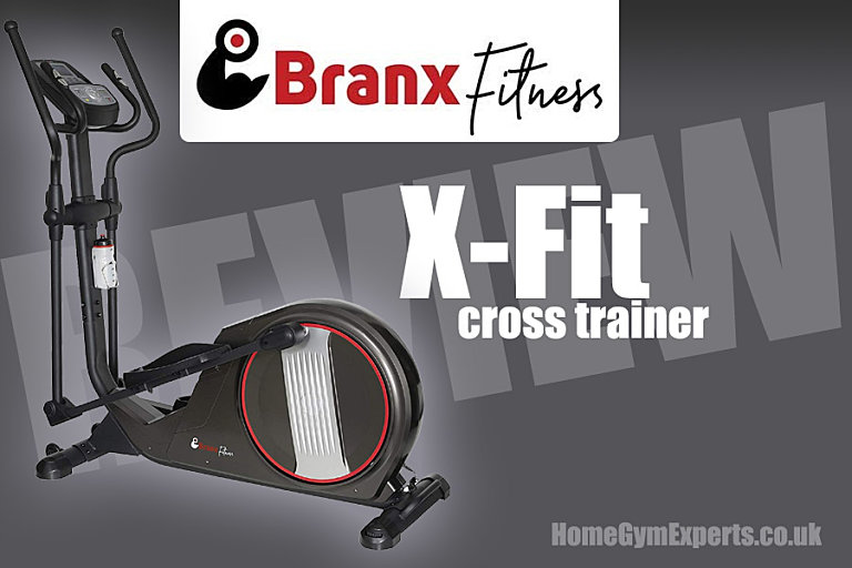 Branx Fitness X-Fit Cross Trainer Review