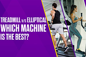 Which is Better Treadmill or Elliptical