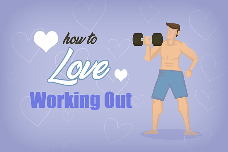 How to learn to love working out
