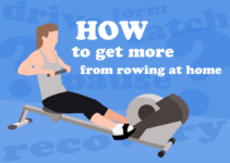 Pro Tips To Get More From Rowing At Home