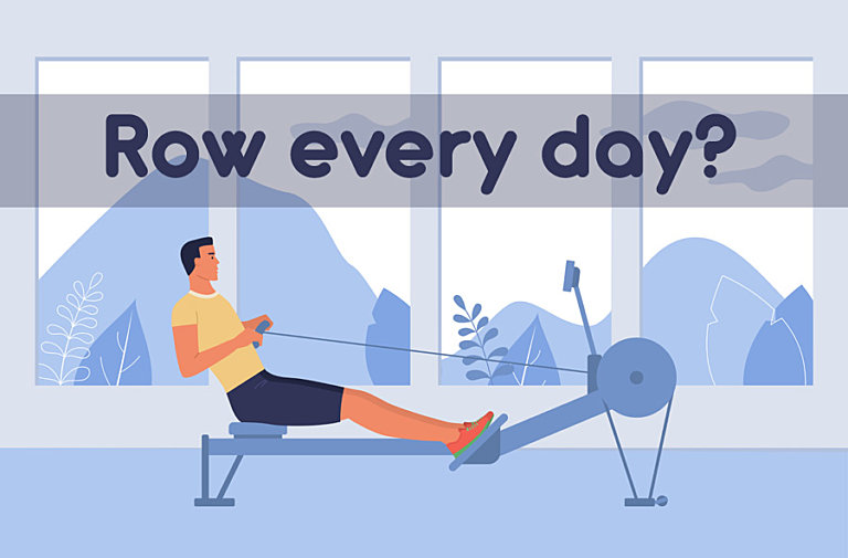 Is it OK to use a rowing machine every day?