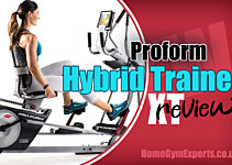 ProForm Hybrid Trainer XT Review