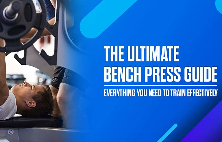 Ultimate Bench Press Guide