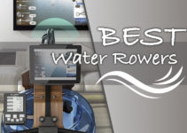 What Are The Best Water Rowers in 2021?