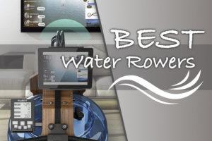 best water rowers