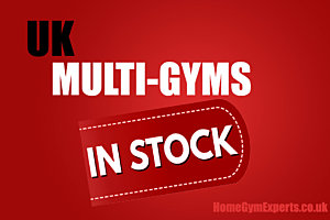 UK Multi Gyms in stock