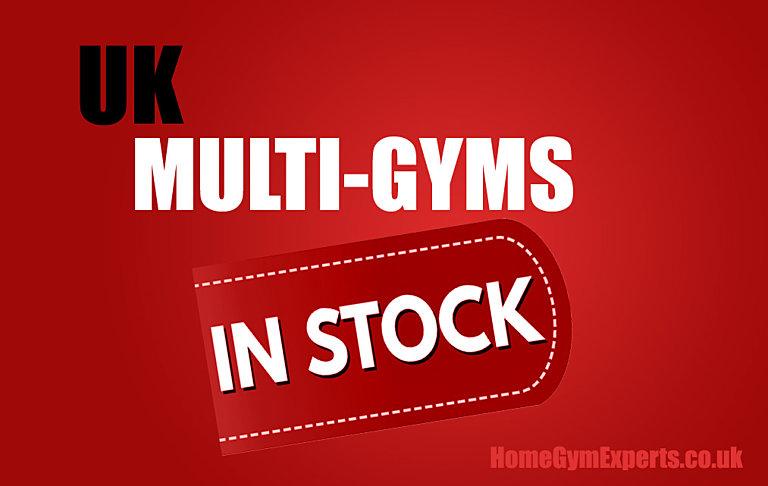 UK Multi Gyms in stock