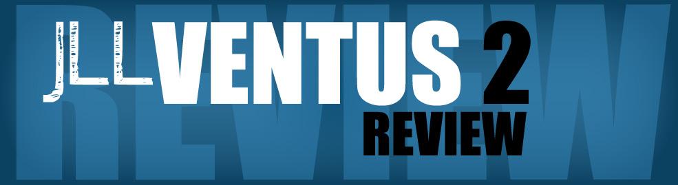 Ventus 2 Review