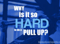 Why Is It So Hard To Do A Pull Up? Easy Home Pull-up Guide